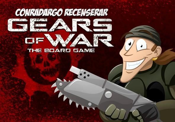 ConraDargo Recenserar – Gears of War: The Board Game